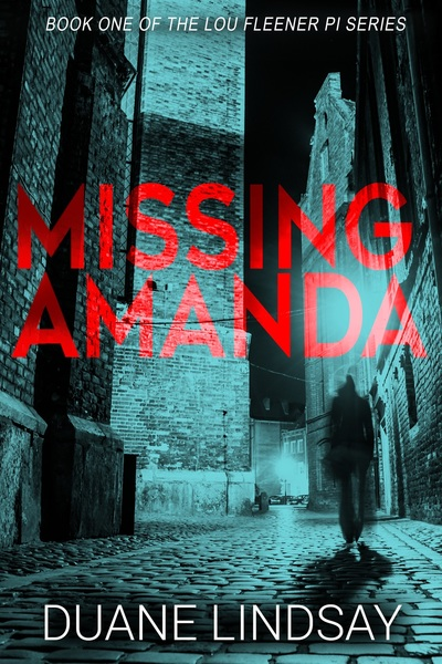Missing Amanda by Duane Lindsay