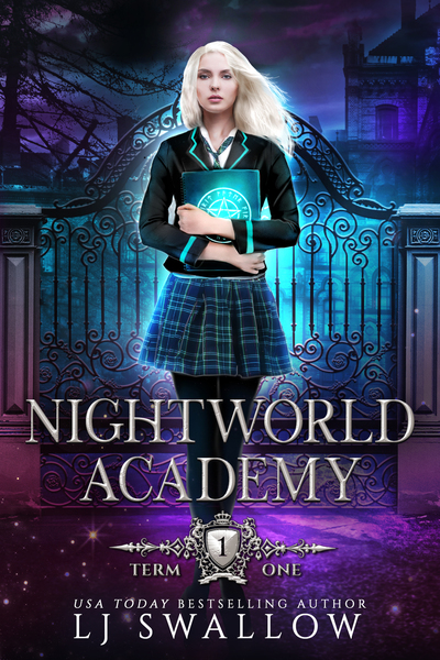 NIGHTWORLD ACADEMY TERM ONE by LJ Swallow