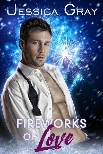 Fireworks of Love by Jessica Gray