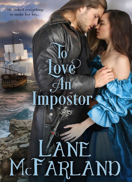 To Love An Impostor by Lane McFarland
