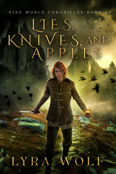 Lies, Knives, and Apples by Lyra Wolf