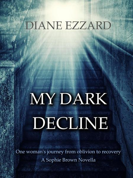 My Dark Decline by Diane Ezzard