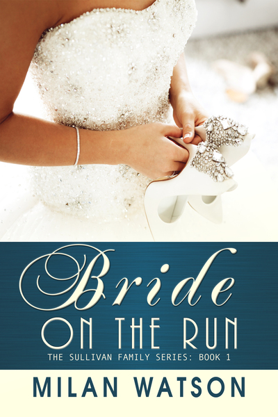 Bride on the Run by Milan Watson