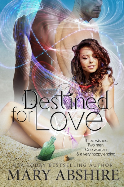 Destined for Love by Mary Abshire
