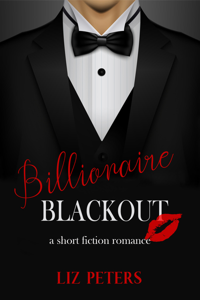 Billionaire Blackout by Liz Peters