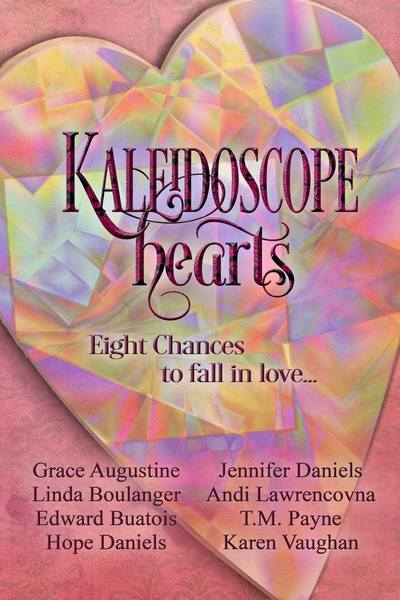Kaleidoscope Hearts by Andi Lawrencovna