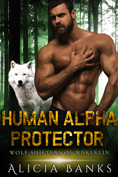 Human Alpha Protector by Alicia Banks