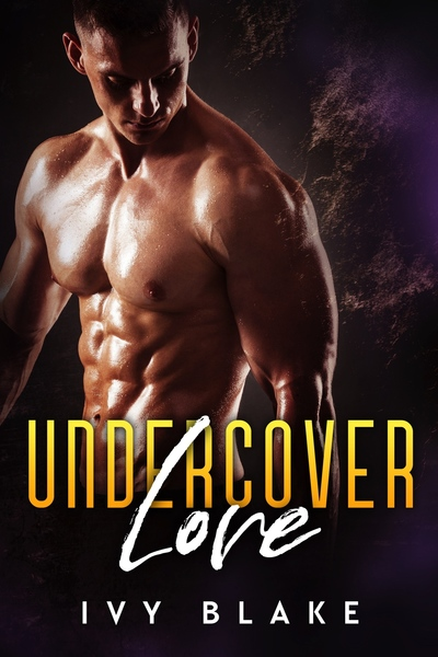 Undercover Love by Ivy Blake