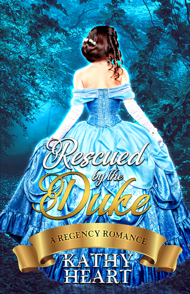 Rescued By The Duke by Kathy Heart