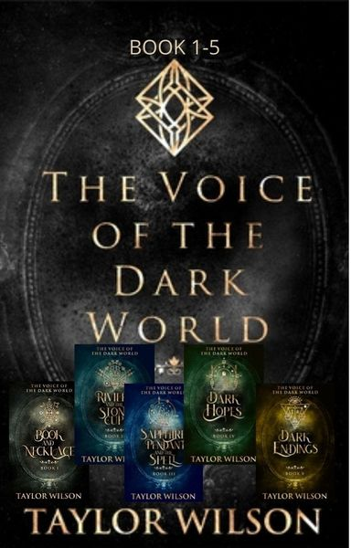 The Voice of the Dark World by Taylor Wilson