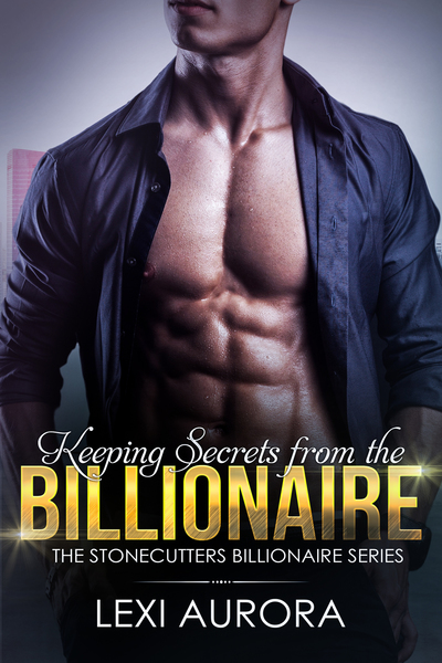 Keeping Secrets from the Billionaire by Lexi Aurora