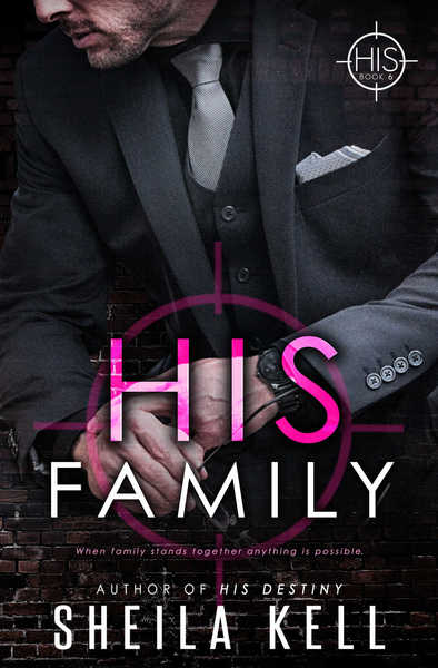 His Family by Sheila Kell
