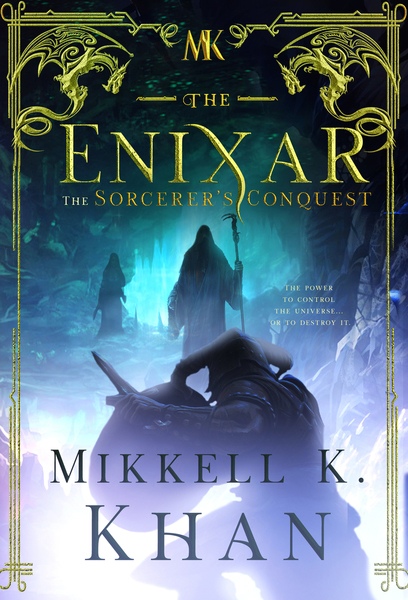 The Enixar - The Sorcerer by Mikkell K Khan