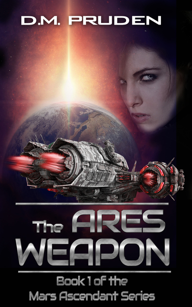The Ares Weapon by D.M. Pruden