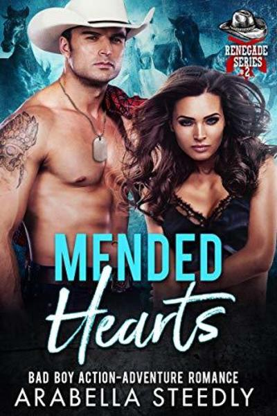 Mended Hearts by Arabella Steedly