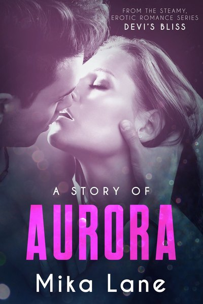A Story of Aurora by Mika Lane