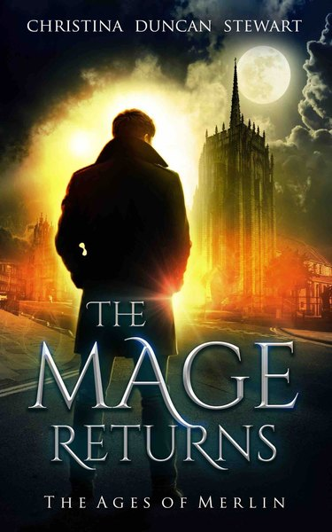 The Mage Returns by Christina D Stewart