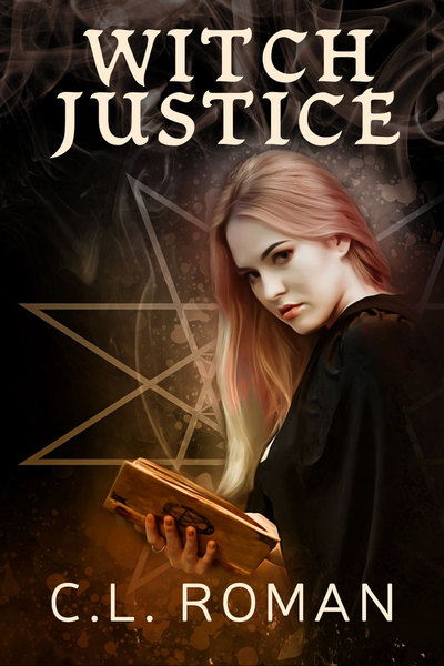 Witch Justice by C.L. Roman