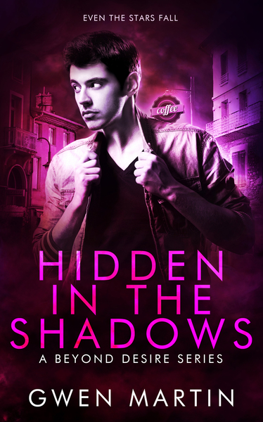 Hidden in the Shadows by Gwen Martin