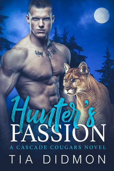 Hunter's Passion ARC by Tia Didmon