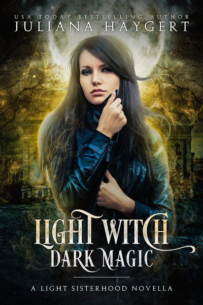 Light Witch, Dark Magic by Juliana Haygert
