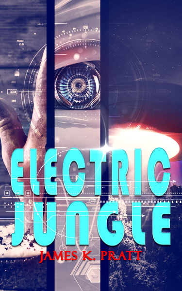 Electric Jungle by James K. Pratt