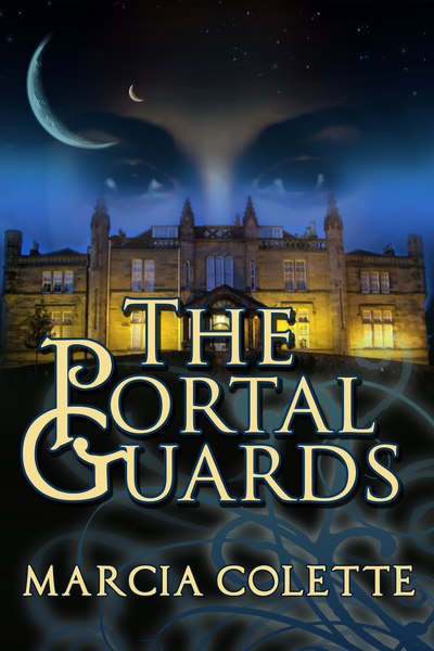 The Portal Guard by Marcia Colette