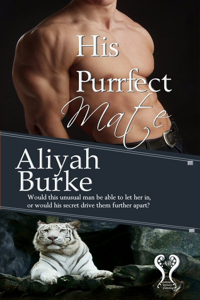His Purrfect Mate by Aliyah Burke