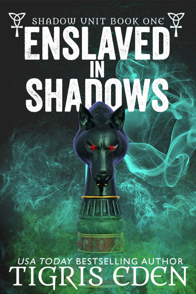 Enslaved In Shadows by Tigris Eden
