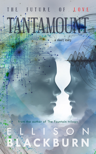 Tantamount [short story] by Ellison Blackburn