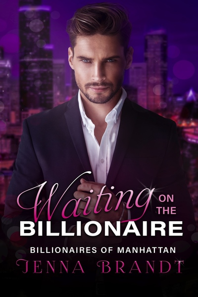 Waiting on the Billionaire by Jenna Brandt