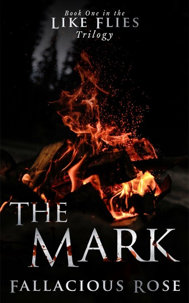The Mark by Fallacious Rose