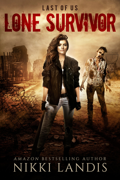Lone Survivor by Nikki Landis