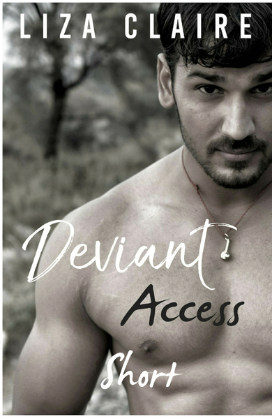 Deviant Access Short Story by Liza Claire