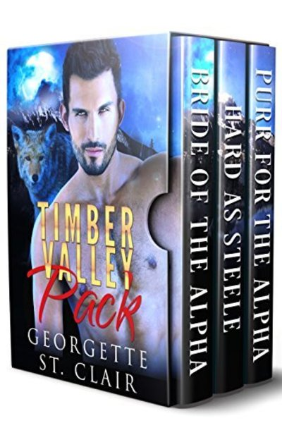 Timber Valley Pack Volume 1 (A Trio of Sizzling Shifter Stories) by Georgette St. Clair