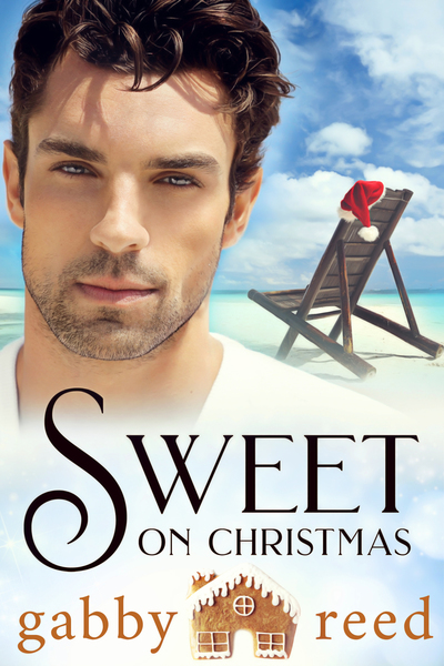 Sweet on Christmas by Gabby Reed/Gabby Sweet