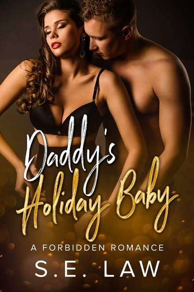 Daddy's Holiday Baby by S.E. Law
