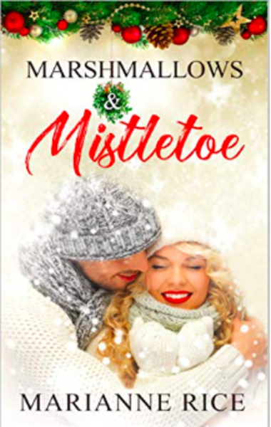 Marshmallows & Mistletoe by Marianne Rice