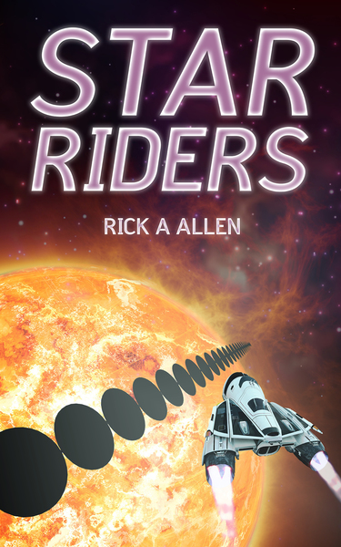 Star Riders by Rick A. Allen