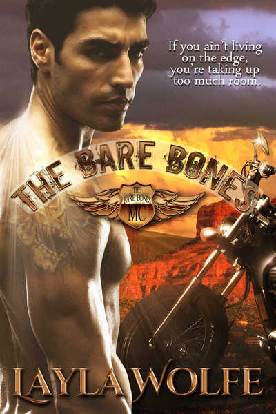 The Bare Bones MC #1 by Layla Wolfe