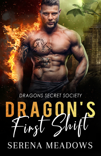 Dragon's First Shift by Serena Meadows