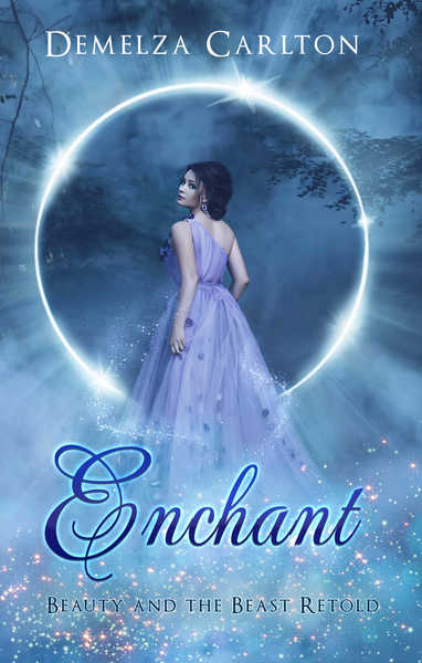 Enchant: Beauty and the Beast Retold by Demelza Carlton