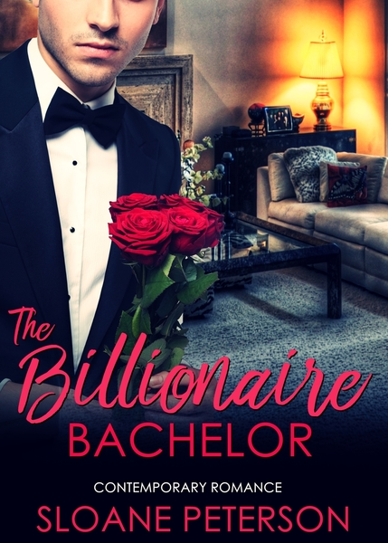 The Billionaire Bachelor by Sloane Peterson