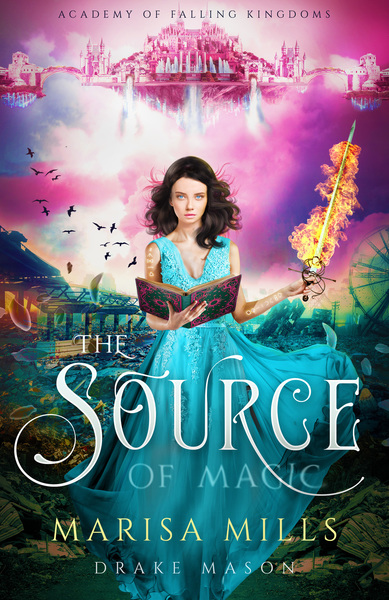 The Source of Magic by Drake Mason