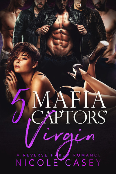 5 Mafia Captors' Virgin by Nicole Casey