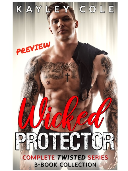 Wicked Protector PREVIEW by Kayley Cole
