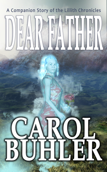 Dear Father by Carol Buhler