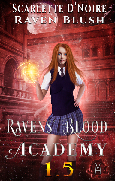 Ravens' Blood Academy 1.5 by Scarlette D'Noire by Alpha Obsession