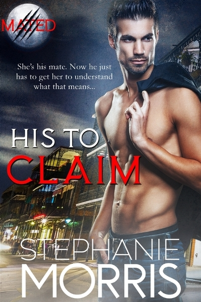 His to Claim by Stephanie Morris