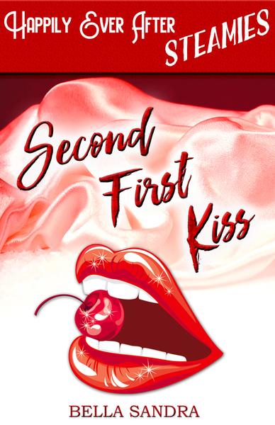 Second First Kiss by Bella Sandra